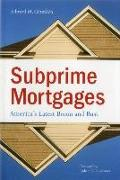 Cover-Bild zu Subprime Mortgages: America's Latest Boom and Bust von Gramlich, Edward