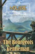 Cover-Bild zu The Bourgeois Gentleman von Molière