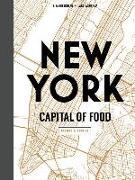 Cover-Bild zu NEW YORK CAPITAL OF FOOD von Nieschlag, Lisa