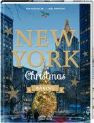Cover-Bild zu New York Christmas Baking von Wentrup, Lars