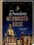 Cover-Bild zu Dresdens Weihnachtsküche von Nieschlag, Lisa