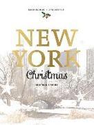 Cover-Bild zu New York Christmas: Recipes and Stories von Nieschlag, Lisa