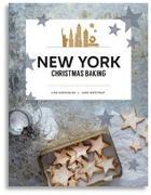 Cover-Bild zu New York Christmas Baking von Nieschlag, Lisa