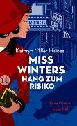 Cover-Bild zu Miss Winters Hang zum Risiko von Miller Haines, Kathryn