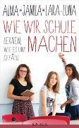 Cover-Bild zu Wie wir Schule machen von Zárate, Alma de