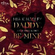 Cover-Bild zu eBook Daddy, Be Mine