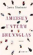 Cover-Bild zu Ameisen unterm Brennglas (eBook) von Steiner, Jens
