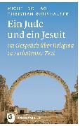 Cover-Bild zu Ein Jude und ein Jesuit (eBook) von Bollag, Michel