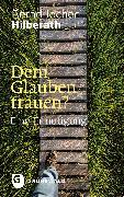 Cover-Bild zu Dem Glauben trauen? (eBook) von Hilberath, Bernd Jochen