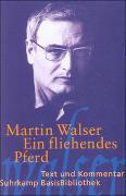 Cover-Bild zu Walser, Martin: Ein fliehendes Pferd