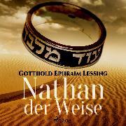Cover-Bild zu Lessing, Gotthold Ephraim: Nathan der Weise (Audio Download)