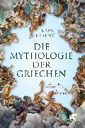 Cover-Bild zu Mythologie der Griechen von Kerenyi, Karl