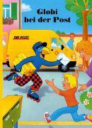 Cover-Bild zu Globi bei der Post von Strebel, Guido