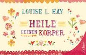 Cover-Bild zu Heile Deinen Körper von Hay, Louise