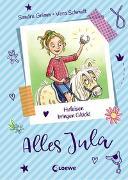 Cover-Bild zu Alles Jula (Band 3) - Hufeisen bringen Glück! von Grimm, Sandra
