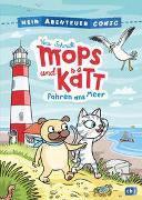 Cover-Bild zu Mein Abenteuercomic - Mops und Kätt fahren ans Meer von Schmidt, Vera