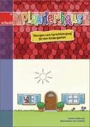 Cover-Bild zu Plauderhaus. Übungen zum Sprachlehrgang für den Kindergarten. Kopiervorlagen von Gutknecht, Corinne