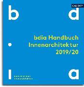 Cover-Bild zu bdia Handbuch Innenarchitektur 2020/21 (eBook) von bdia, bund deutscher innenarchitekten e.V. (Hrsg.)