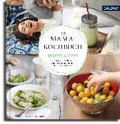 Cover-Bild zu Das Mama-Kochbuch (eBook) von Schmitz, Hannah