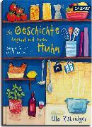 Cover-Bild zu Die Geschichte beginnt mit einem Huhn (eBook) von Risbridger, Ella