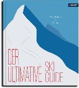 Cover-Bild zu Der ultimative Skiguide (eBook) von Scharnigg, Max