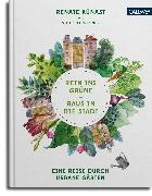 Cover-Bild zu Rein ins Grüne - Raus in die Stadt (eBook) von Wegner, Victoria