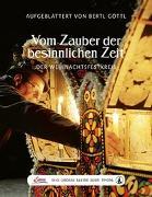 Cover-Bild zu Das große kleine Buch: Vom Zauber der besinnlichen Zeit von Göttl, Bertl