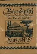 Cover-Bild zu Bärndütsch als Spiegel bernischen Volkstums / Lützelflüh von Friedli, Emanuel