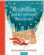 Cover-Bild zu Maximilian und der verlorene Wunschzettel von Smith, Alex T.