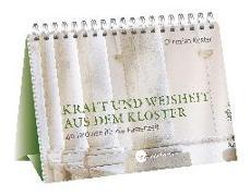 Cover-Bild zu Kraft und Weisheit aus dem Kloster von Kuster, Christian
