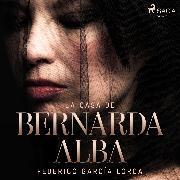 Cover-Bild zu La casa de Bernarda Alba (Audio Download) von Lorca, Federico García