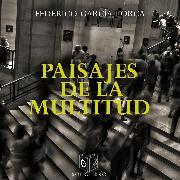 Cover-Bild zu Paisaje de la multitud (Audio Download) von Lorca, Federico García