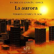 Cover-Bild zu La aurora (Audio Download) von Lorca, Federico García