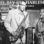 Cover-Bild zu El rey de Harlem (Audio Download) von Lorca, Federico García