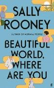 Cover-Bild zu Rooney, Sally: Beautiful World, Where Are You (eBook)