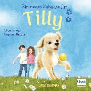Cover-Bild zu Ein neues Zuhause für Tilly (Audio Download) von Chapman, Linda