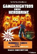 Cover-Bild zu Gameknight999 gegen Herobrine (eBook) von Cheverton, Mark