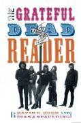Cover-Bild zu The Grateful Dead Reader (eBook) von Dodd, David (Hrsg.)