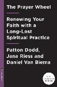 Cover-Bild zu The Prayer Wheel von Dodd, Patton