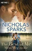 Cover-Bild zu The Best of Me - Mein Weg zu dir von Sparks, Nicholas