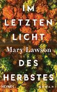 Cover-Bild zu Im letzten Licht des Herbstes von Lawson, Mary