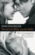 Cover-Bild zu Warum ich fühle, was du fühlst von Bauer, Joachim
