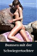 Cover-Bild zu Bumsen mit der Schwiegertochter (eBook) von Prommersberger, Jürgen