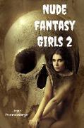 Cover-Bild zu Nude Fantasy Girls 2 (eBook) von Prommersberger, Jürgen