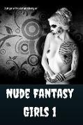 Cover-Bild zu Nude Fantasy Girls 1 (eBook) von Prommersberger, Jürgen