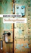 Cover-Bild zu Stollengeflüster von Schnyder, Marijke