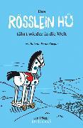 Cover-Bild zu Das Rösslein Hü fährt wieder in die Welt von Caspar, Franz