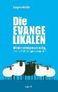 Cover-Bild zu Die Evangelikalen (eBook) von Mette, Jürgen