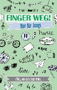 Cover-Bild zu Finger weg! Nur für Jungs (eBook) von Schüer, Melanie