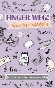 Cover-Bild zu Finger weg! Nur für Mädels (eBook) von Schüer, Melanie